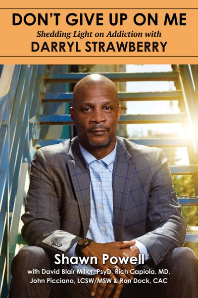 Darryl Strawberry Don't Give Up on Me